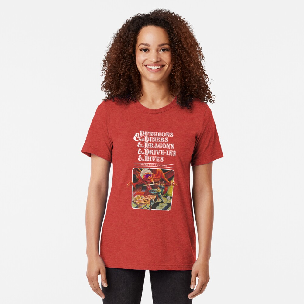 Dungeons & Diners & Dragons & Drive-Ins & Dives: Escape from Flavortown Tri-blend T-Shirt