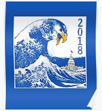BLUE TSUNAMI ANGRY EAGLE Vote Blue 2018 Poster