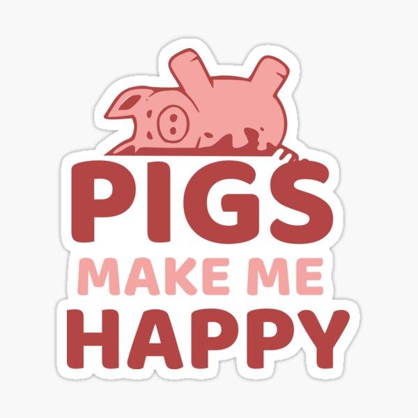 Los cerdos me hacen feliz Pegatina