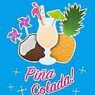 Piña Colada! by RikDrawsThings
