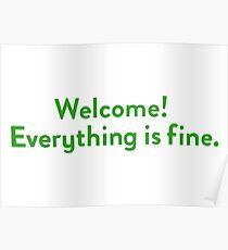 Herzlich willkommen! Alles ist gut. Poster
