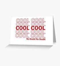Brooklyn 99-Cool Cool Cool Greeting Card