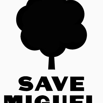 Save Miguel by patis22