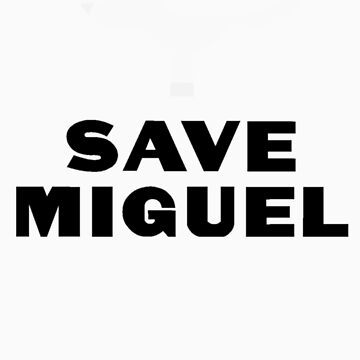 Save Miguel 2 by patis22