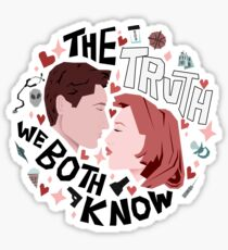 The Truth We Both Know Sticker