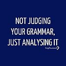 Not judging your grammar, just analysing it - Pouch in white on blue by Lingthusiasm