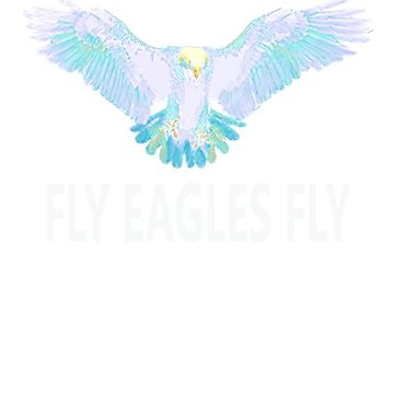 Fly Eagles Fly Beautiful Bird Football Fan by liniting1223