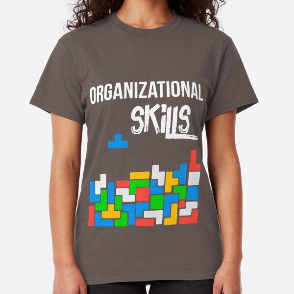 Organizational Skills Tetris Video Game Classic T-Shirt