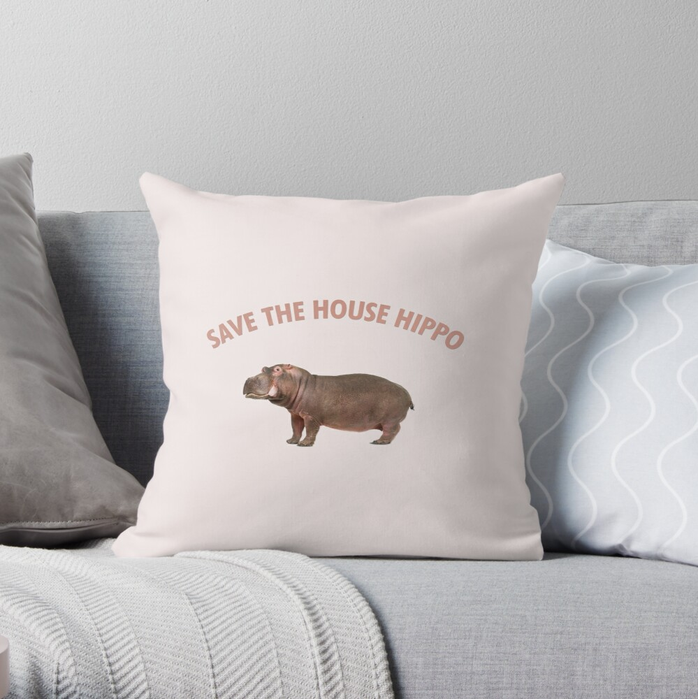 Save The House Hippo Throw Pillow By Electricgal Redbubble