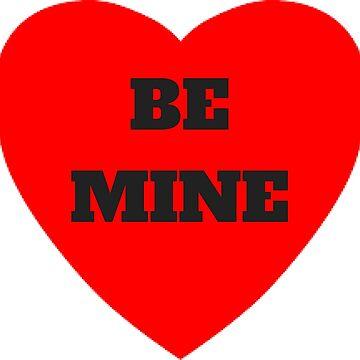 Be Mine Candy Valentine's Day Heart Love Design by miztayk