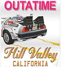 Outatime Hill Valley Poster