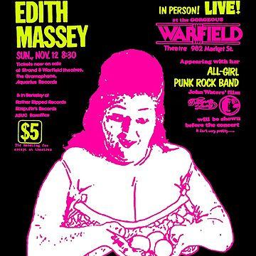 EDITH MASSEY by shnooks
