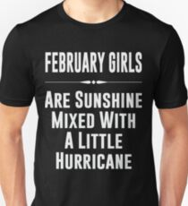 February girls are sunshine mixed with a little hurricane Slim Fit T-Shirt