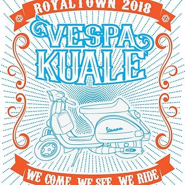 Vespa Kuale Royaltown 2018 by myfairx