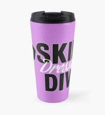 Skint Dressage Diva - Pink Travel Mug