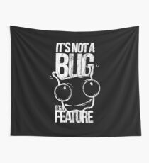 LUCKY CODING BUG MONSTER - It's not a Bug - It'sa Feature Shirt Design Wall Tapestry