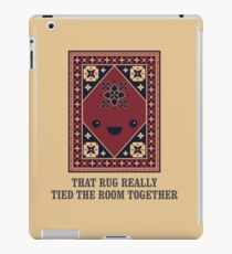 The Big Lebowski - Rug - That Rug Really Tied The Room Together iPad Case/Skin