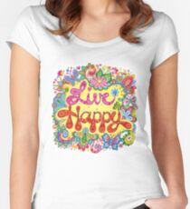 Live Happy! Women's Fitted Scoop T-Shirt