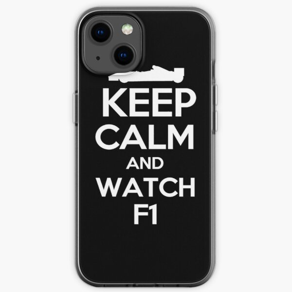 Keep Calm And Watch F1 Racing iPhone Soft Case