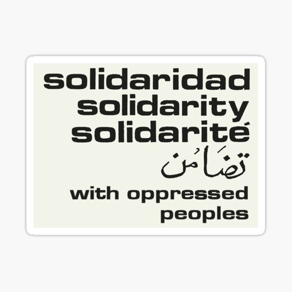 Solidarity with Oppressed Peoples Sticker