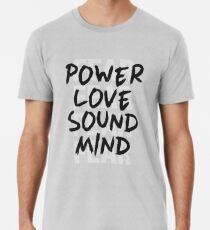 2 Timothy 1:7 Men's Premium T-Shirt