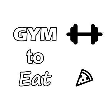 Gym to Eat by Ryzyl