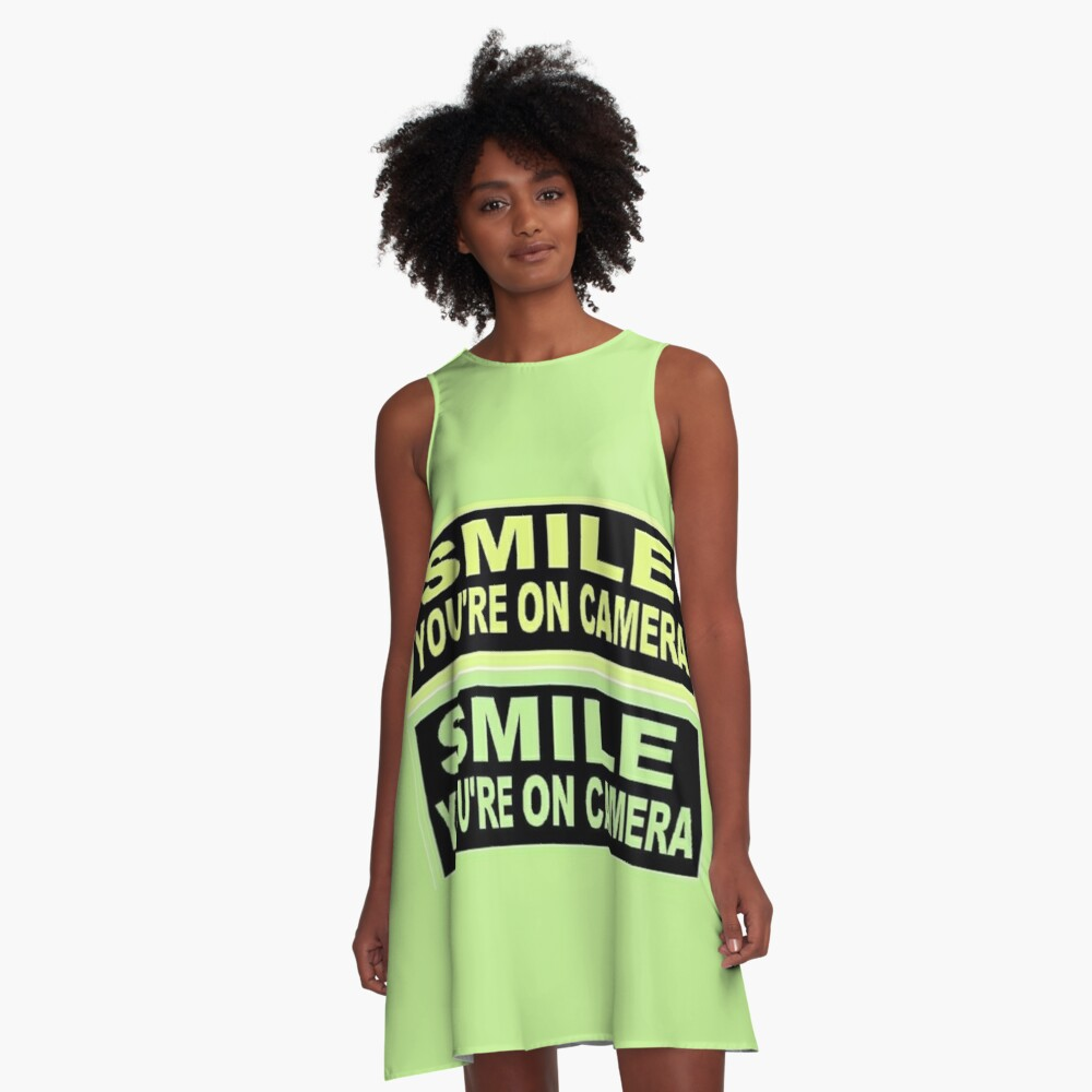 SIGN-SMILE-YOU-ARE-ON-CAMERA A-Line Dress