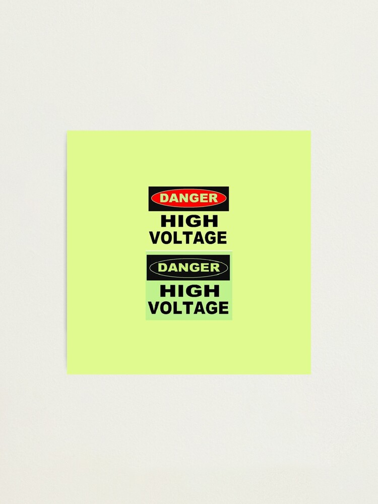 Alternate view of SIGN, Danger, High Voltage Photographic Print