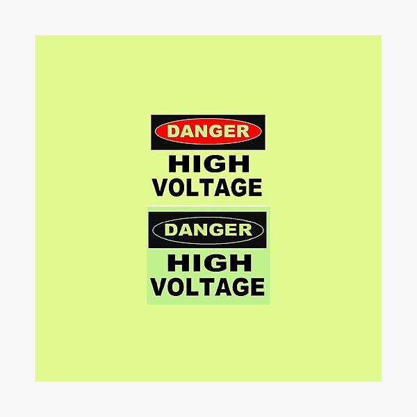 SIGN, Danger, High Voltage Photographic Print