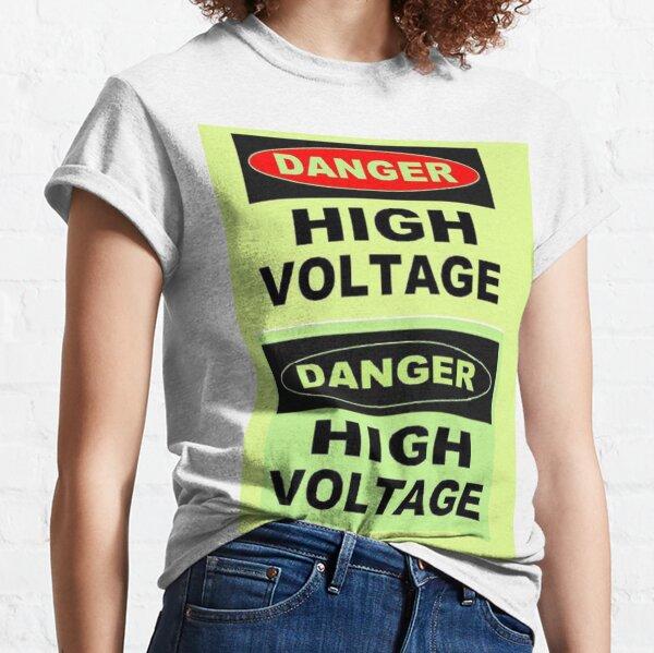 SIGN, Danger, High Voltage Classic T-Shirt