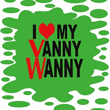 I Love my Vanny Wanny with Splatt by MyLovelyVan
