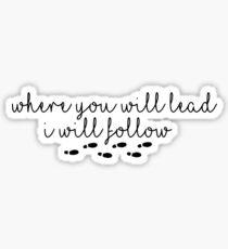 Gilmore Girls Where You Will Lead I Will Follow Sticker