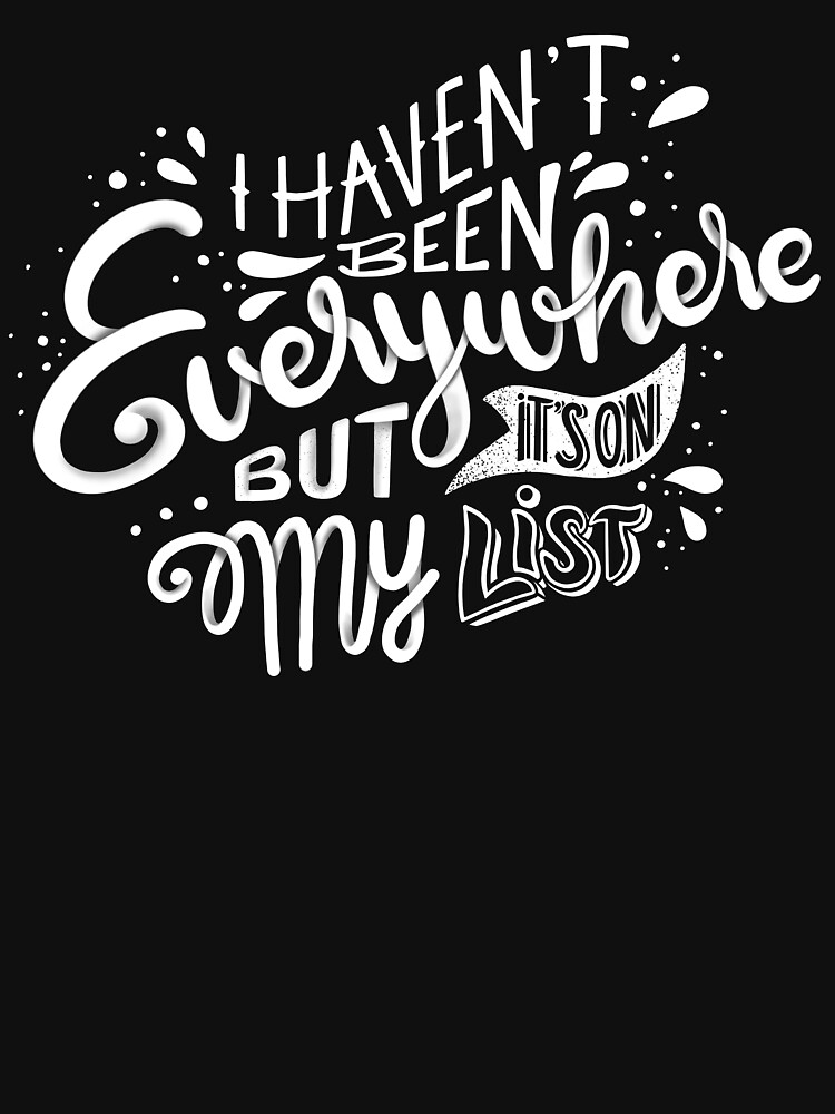 I haven't been everywhere but it's on my list - Calligraphic hand writing by mirunasfia