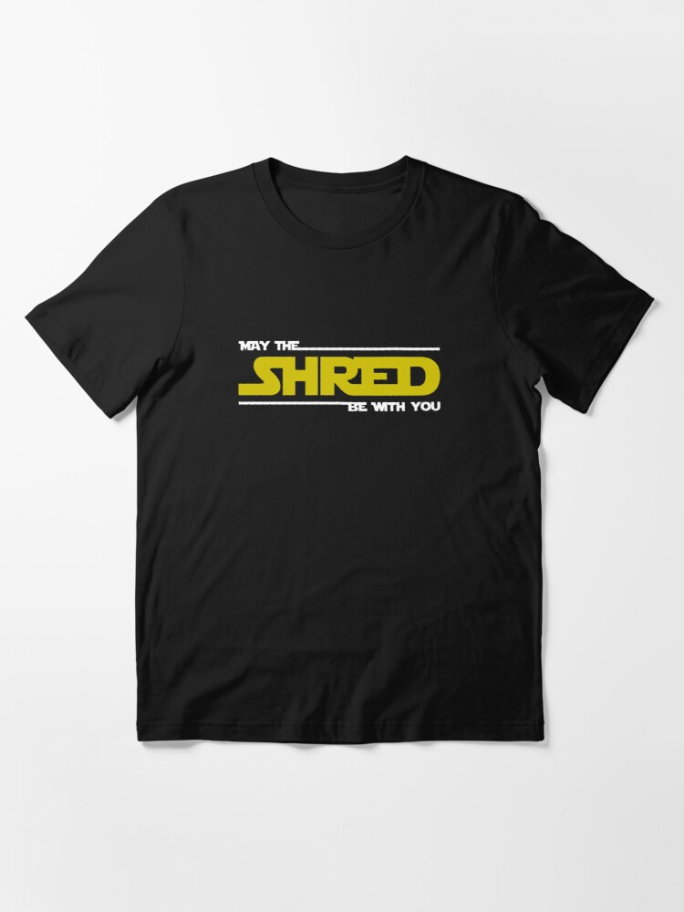 Alternate view of Shred Be With You Essential T-Shirt