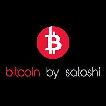 Bitcoin By Satoshi by MillSociety