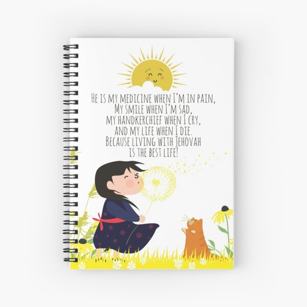 living with Jehovah is the best life! Spiral Notebook