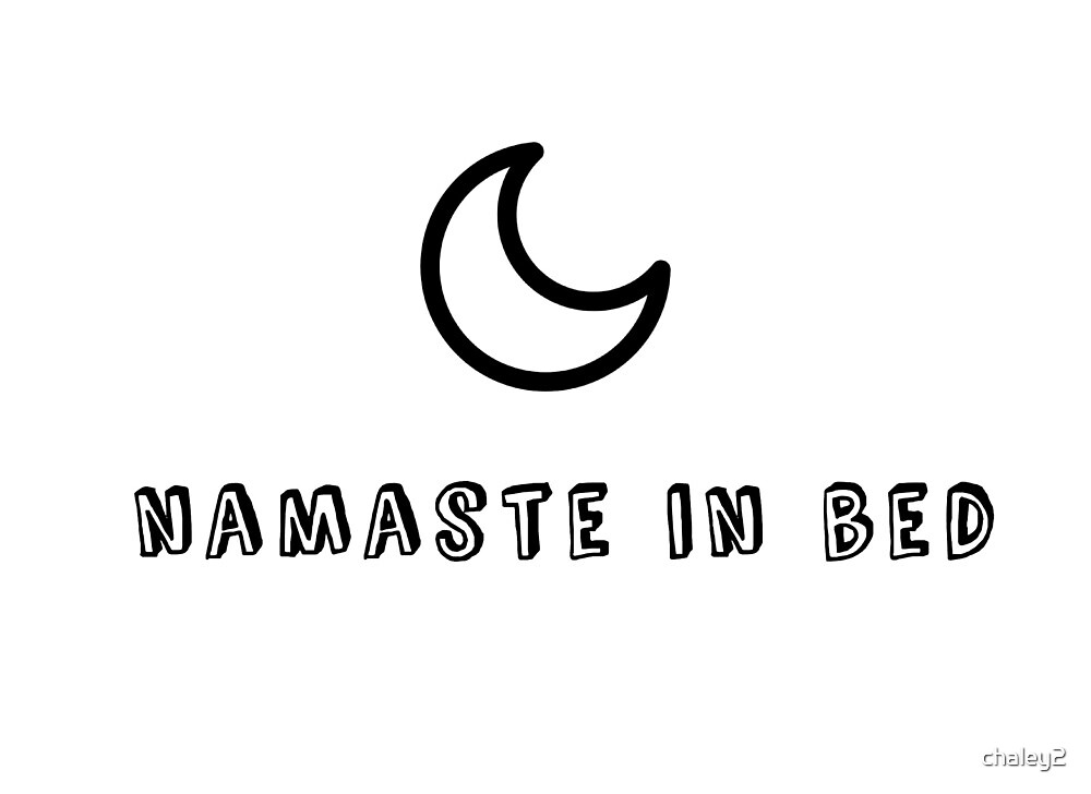 Namaste in Bed  by chaley2
