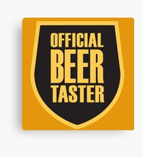 Offical Beer Taster Canvas Print
