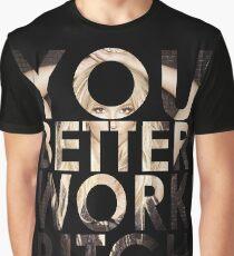 WORK B**CH Graphic T-Shirt