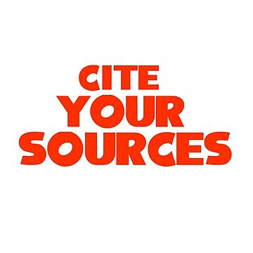 Cite Your Sources Red by DiddlyDoo