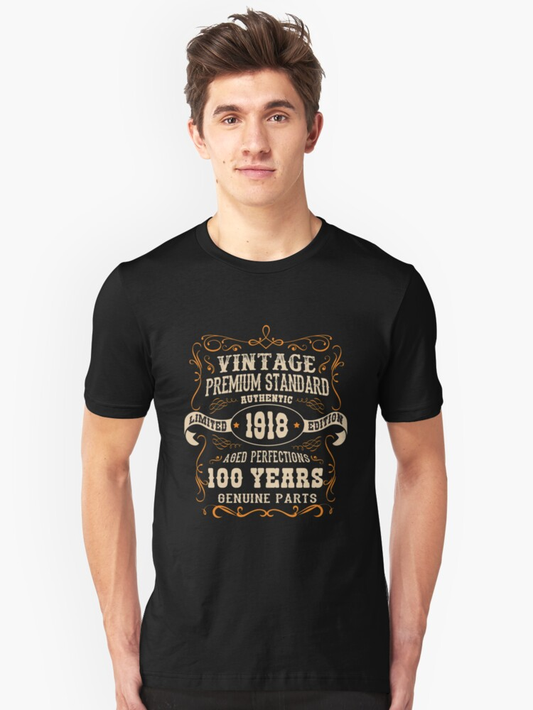 Vintage 100th Birthday  - Antique Made In 1918  Unisex T-Shirt Front