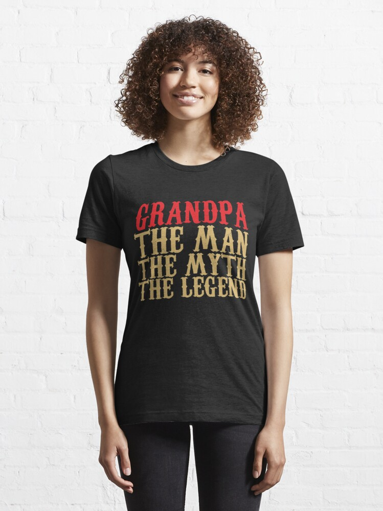 Alternate view of Grandpa - The Man, The Myth, The Legend Essential T-Shirt