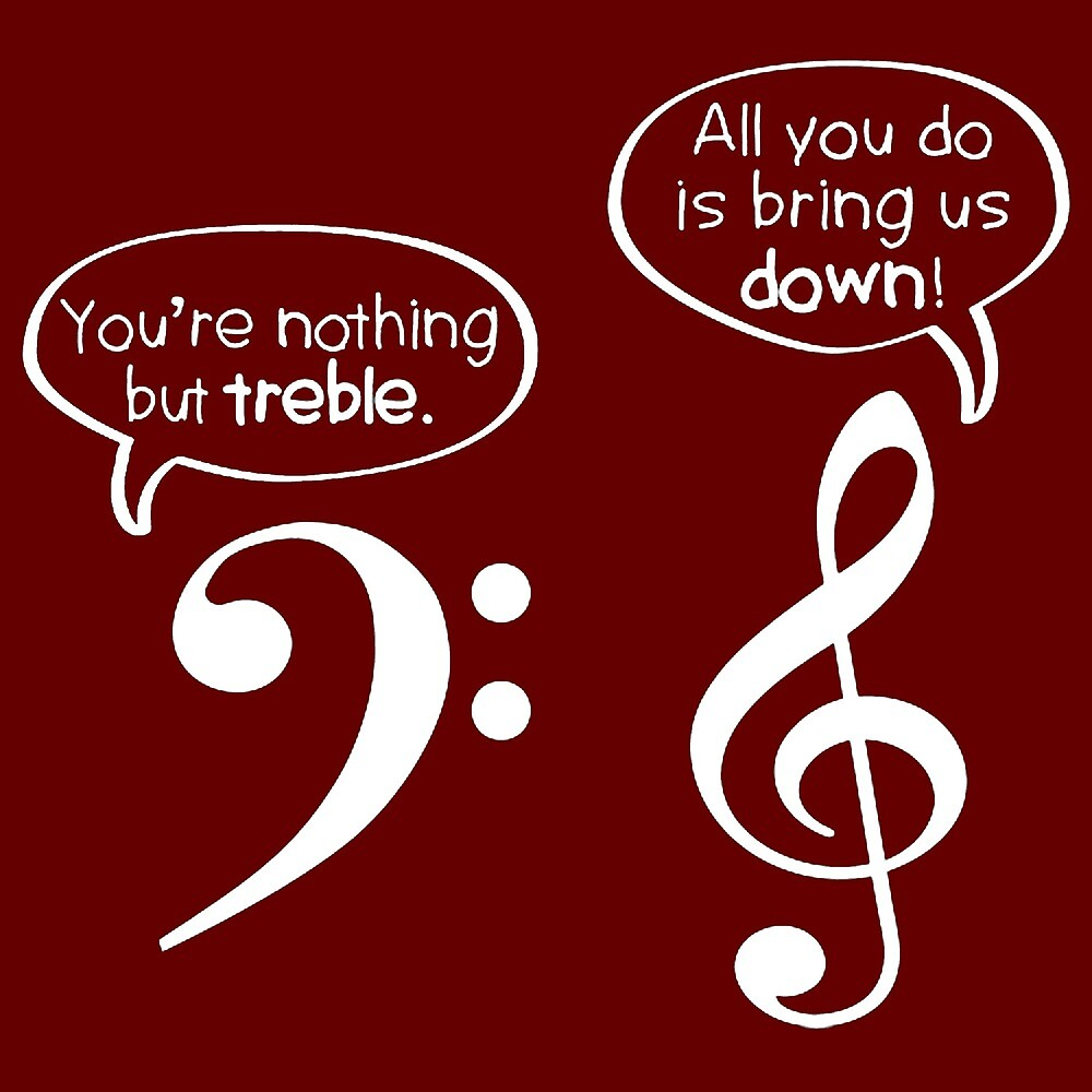 YOU'RE NOTHING BUT TREBLE by HAUNTERSDEPOT