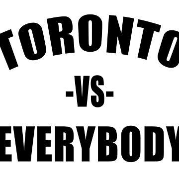 TORONTO vs EVERYBODY by Red-One48