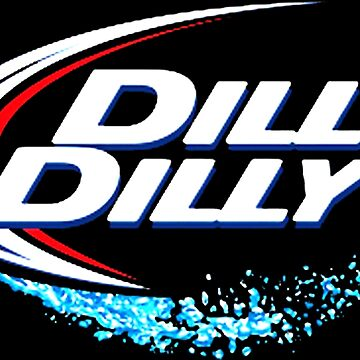 BUD LIGHT DILLY DILLY by sharronstones