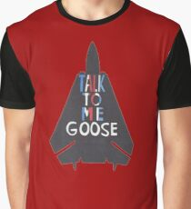 Talk To Me Goose Graphic T-Shirt