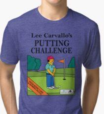 Lee Carvano's Putting Challenge  Tri-blend T-Shirt