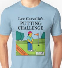 Lee Carvano's Putting Challenge  Unisex T-Shirt