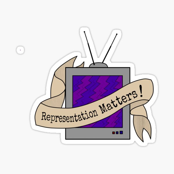 Representation Matters! Sticker