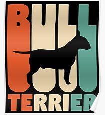 Vintage Bull Terrier T-Shirt Retro Bull Terrier Gift Poster